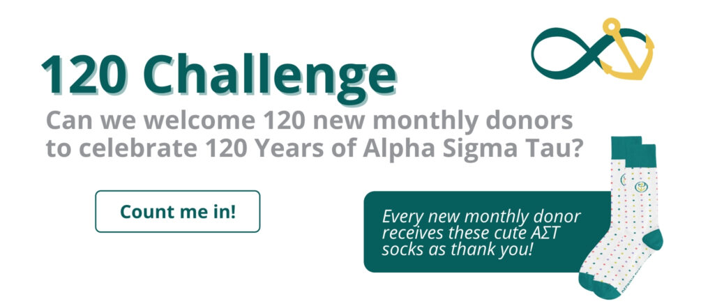 120 challenge - can we get 120 new monthly donors to celebrate 120 years of AΣT?
