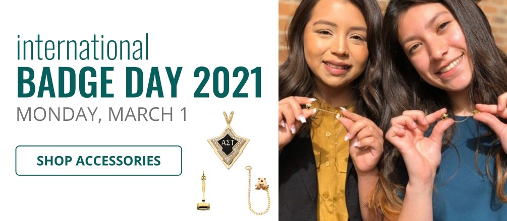 International Badge Day Monday March 1, 2021. Shop Accessories. Photo of two collegiate members holding their Badges.